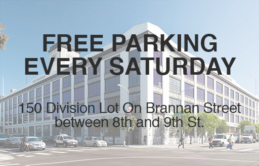 Free parking every saturday 150 Division Lot On Brannan Street between 8th and 9th St.